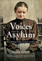 Voices from the Asylum