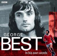 George Best in His Own Words