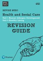 BTEC First in Health and Social Care: Revision Guide