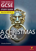 A Christmas Carol: York Notes for GCSE (9-1)