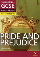 Pride and Prejudice: York Notes for GCSE (9-1) 2015