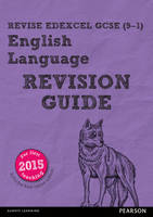 REVISE Edexcel GCSE (9-1) English Language Revision Guide