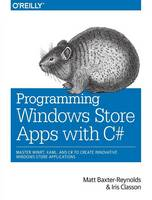Programming Windows Store Apps with C#
