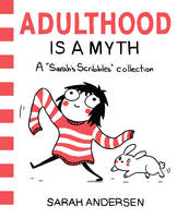 Adulthood is a Myth