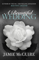 A Beautiful Wedding (Paperback) - Jamie McGuire
