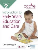 Cache Level 2 Introduction to Early Years Education and Care