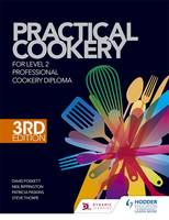 Practical Cookery for the Level 2 Professional Cookery Diploma