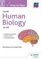 How to Pass Higher Human Biology for CfE