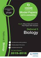 National 5 Biology 2015/16 SQA Past and Hodder Gibson Model Papers