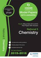 National 5 Chemistry 2015/16 SQA Past and Hodder Gibson Model Papers