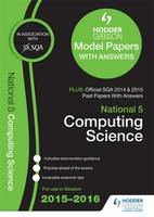 National 5 Computing Science 2015/16 SQA Past and Hodder Gibson Model Papers