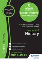 National 5 History 2015/16 SQA Past and Hodder Gibson Model Papers