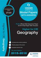 Higher Geography 2015/16 SQA Specimen, Past and Hodder Gibson Model Papers