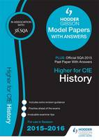 Higher History 2015/16 SQA Specimen, Past and Hodder Gibson Model Papers