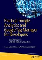 Practical Google Analytics and Google Tag Manager for Developers 2015