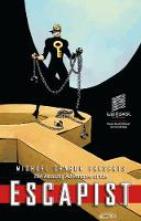 Michael Chabon Presents... The Amazing Adventures of the Escapist Volume 3