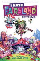 I Hate Fairyland: Volume 1