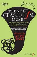 The A-Z of Classic FM Music