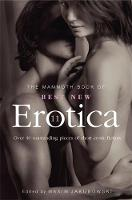 The Mammoth Book of Best New Erotica 11: Volume 11