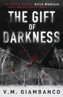 The Gift of Darkness