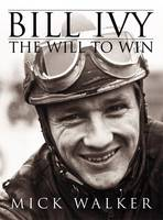 Bill Ivy the Will to Win