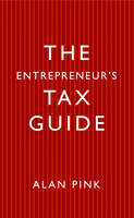 The Entrepreneurs Tax Guide