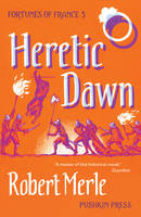 Fortunes of France: Heretic Dawn