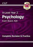 New 2015 A-Level Psychology: AQA Year 2 Complete Revision & Practice