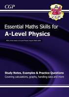 New A-Level Physics: Essential Maths Skills