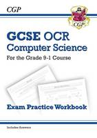 New GCSE Computer Science OCR Exam Practice Workbook - For the Grade 9-1 Course (Includes Answers)
