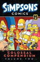 Simpsons Comics - Colossal Compendium: Volume 2