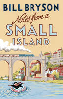 Notes from A Small Island: Journey Through Britain - Bryson (Paperback)