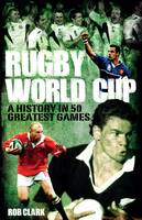 Rugby World Cup Greatest Games
