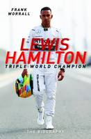 Lewis Hamilton: Triple World Champion