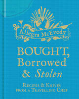 Bought, Borrowed & Stolen