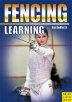 Learning Fencing
