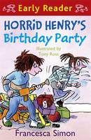 Horrid Henry's Birthday Party: (Early Reader)