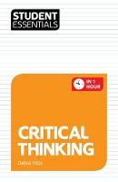 Student Essentials: Critical Thinking