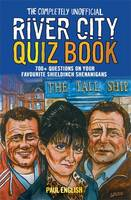 Completely Unofficial River City Quiz Book