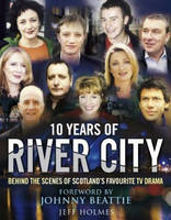 10 Years of River City