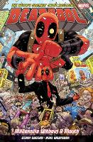 Deadpool: World's Greatest Millionaire Volume 1
