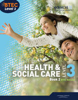 BTEC Level 3 National Health and Social Care: Student Book 2
