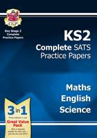 New KS2 Complete SATS Practice : Science, Maths & English - For the 2016 SATS and Beyond