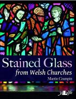 Stained Glass from Welsh Churches