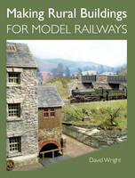 Making Rural Buildings for Model Railways