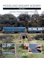 Modelling Railway Scenery: Volume 2
