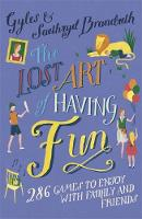 The Lost Art of Having Fun