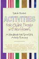 An Activities for Older People in Care Homes
