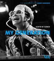 My Generation: the Glory Years of British Rock