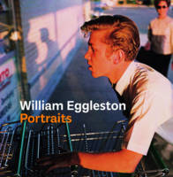 William Eggleston Portraits